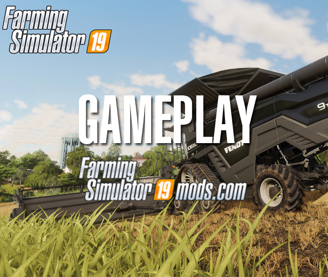 What you have to know about Farming Simulator 19 Gameplay - Farming