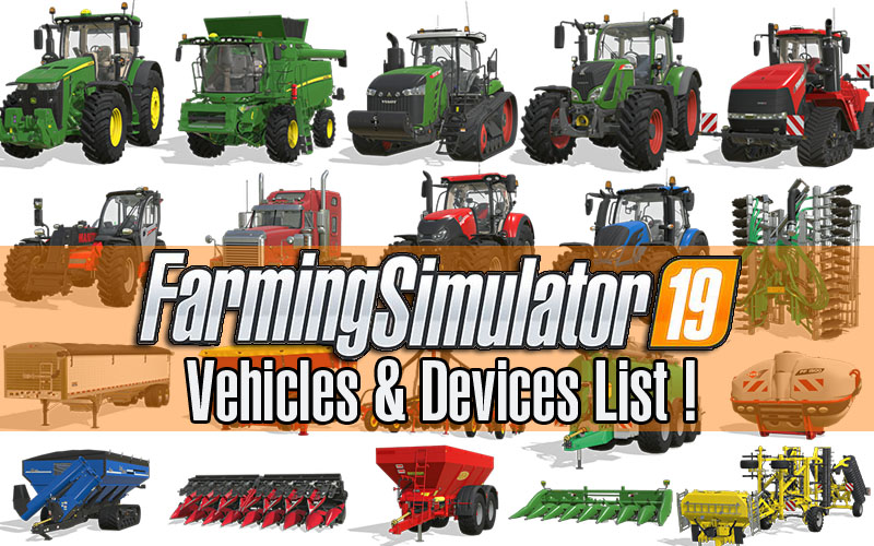Farming Simulator 19: Vehicles & Device List Update