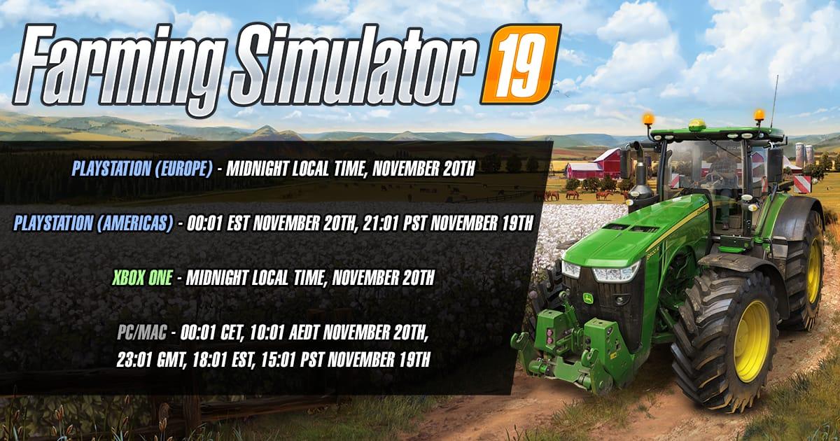 Farming Simulator 19 release schedule (time, date, timezones
