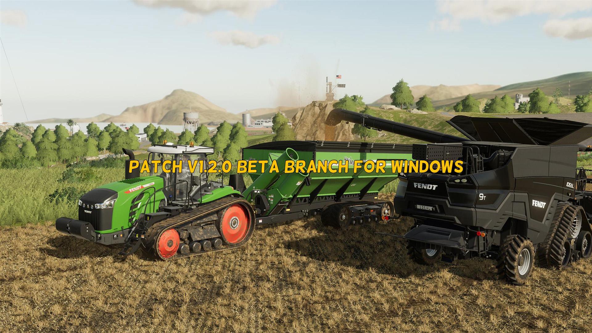 Patch v1 2 0 Beta Branch For Windows FS19 - Farming